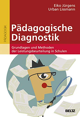 9783407257086: Pädagogische Diagnostik: Grundlagen und Methoden der Leistungsbeurteilung in der Schule