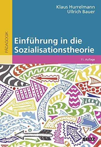 9783407257406: Einführung in die Sozialisationstheorie