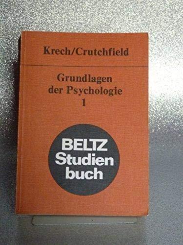 Grundlagen der Psychologie Bd. 1: Krech, David ;
