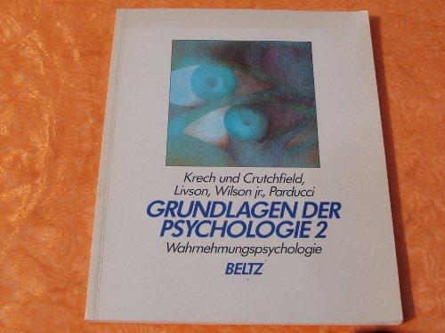 Grundlagen der Psychologie Bd. 2: Krech, David ;