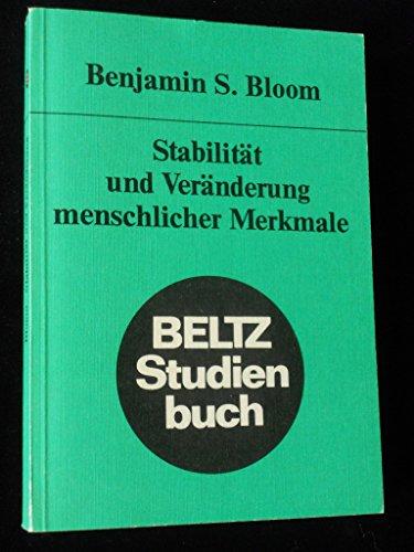 Stabilität und Veränderung menschlicher Merkmale: Benjamin S. Bloom