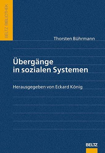 9783407320865: Übergänge in sozialen Systemen