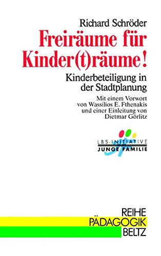 9783407340986: Freiräume für Kinder(t)räume!