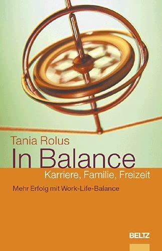 9783407361196: In Balance: Karriere, Familie, Freizeit.