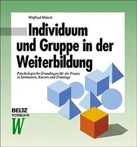 9783407363152: Individuum und Gruppe in der Weiterbildung