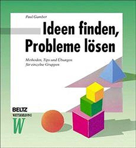 9783407363237: Ideen finden, Probleme lösen