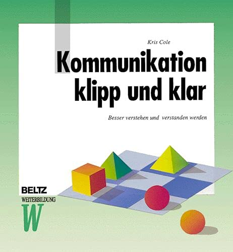 9783407363244: Kommunikation klipp und klar (Beltz Weiterbildung)