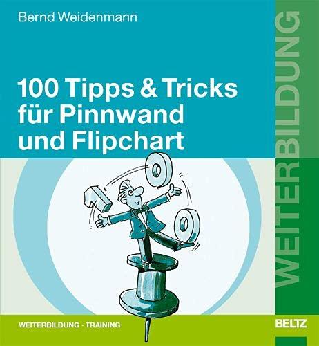 9783407364128: Hundert ( 100) Tipps und Tricks für Pinnwand und Flipchart.