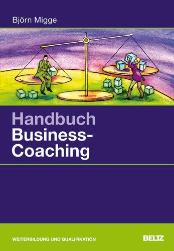 Handbuch Business-Coaching / Björn Migge - Björn (Verfasser) Migge