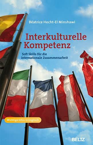 9783407364692: Interkulturelle Kompetenz: Soft Skills für die internationale Zusammenarbeit. Wichtige Infos in Englisch