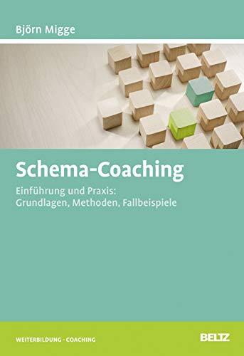 Schema-Coaching: Bj�rn Migge
