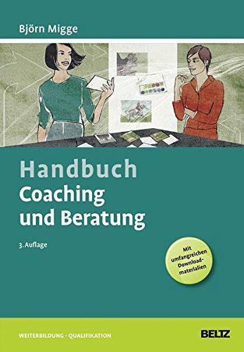 Handbuch Coaching und Beratung: Bj�rn Migge