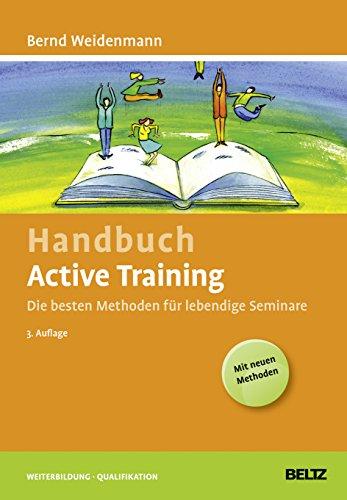 9783407365675: Handbuch Active Training: Die besten Methoden für lebendige Seminare