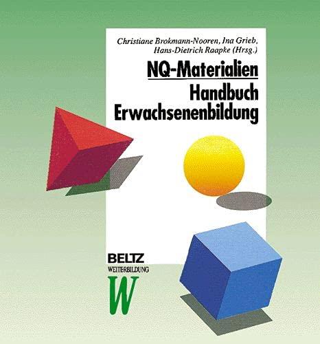 NQ-Materialien - Handbuch Erwachsenenbildung Brokmann-Nooren, Christiane; Grieb, Ina and Raapke, ...