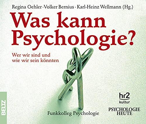 9783407472045: Was kann Psychologie?: Wer wir sind und wie wir sein könnten