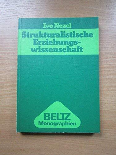 9783407540287: Strukturalistische Erziehungswissenschaft.