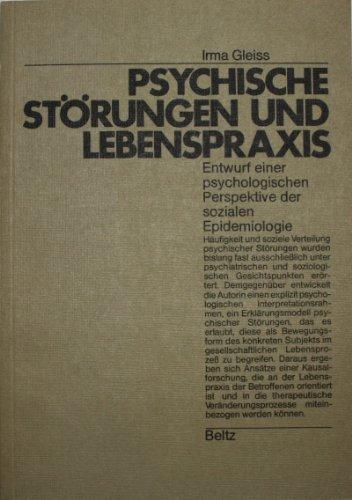 9783407546029: Psychische Storungen und Lebenspraxis: Entwurf e. psycholog. Perspektive d. sozialen Epidemiologie (German Edition)