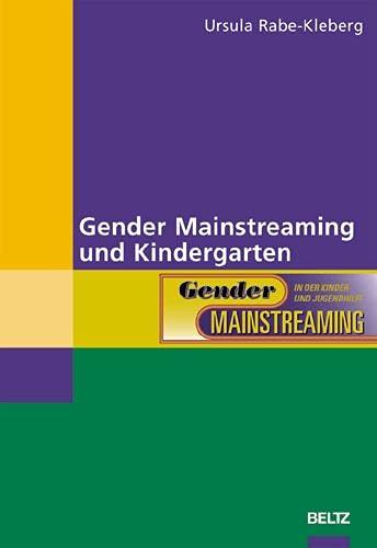 9783407551108: Gender Mainstreaming und Kindergarten (Gender Mainstreaming in der Kinder- und Jugendhilfe)