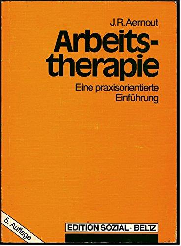 9783407556059: Arbeitstherapie. Eine praxisorientierte Einführung