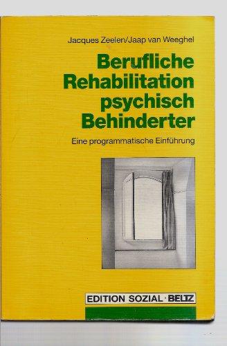 9783407557674: Berufliche Rehabilitation psychisch Behinderter. Eine programmatische Einführung