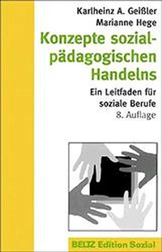 9783407558008: Konzepte sozialpädagogischen Handelns. Ein Leitfaden für soziale Berufe