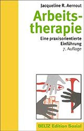 9783407558039: Arbeitstherapie. Eine praxisorientierte Einführung