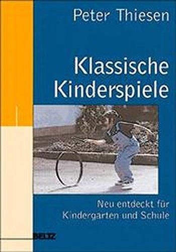 9783407558473: Klassische Kinderspiele