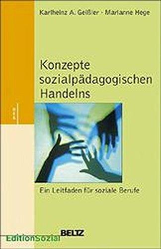 9783407558565: Konzepte sozialpädagogischen Handelns