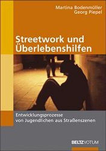 9783407558923: Streetwork und �berlebenshilfen