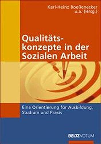 9783407558930: Qualitätskonzepte in der Sozialen Arbeit. Eine Orientierung für Ausbildung, Studium und Praxis.