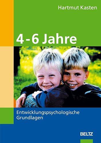 9783407562852: 4-6 Jahre: Entwicklungspsychologische Grundlagen