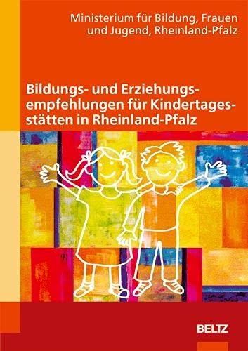 9783407562869: Bildungs- und Erziehungsempfehlungen für Kindertagesstätten in Rheinland-Pfalz