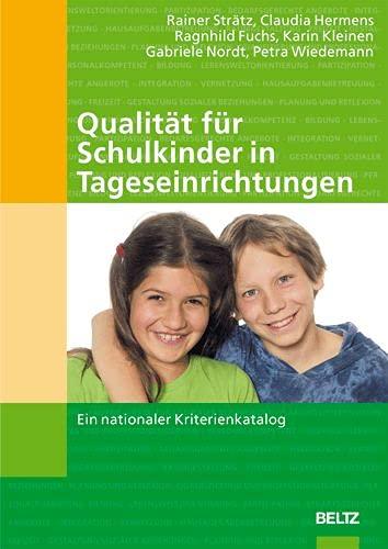 9783407562944: Qualität für Schulkinder in Tageseinrichtungen. Mit CD-ROM