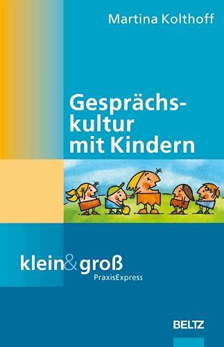 9783407563262: Gesprächskultur mit Kindern