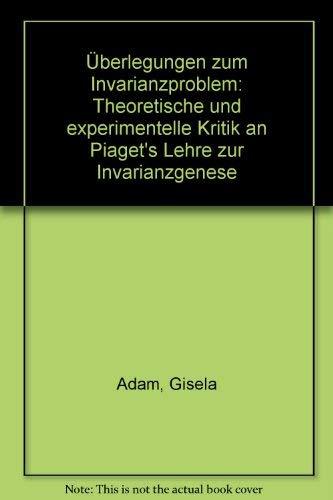 9783407580061: Überlegungen zum Invarianzproblem: Theoretische und experimentelle Kritik an Piaget's Lehre zur Invarianzgenese