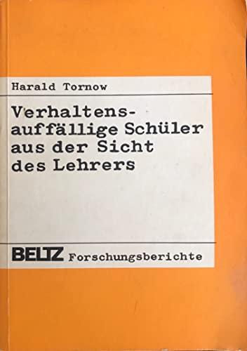 9783407580276: Verhaltensauffällige Schüler aus der Sicht des Lehrers: Empir. Unters. zum Labeling Ansatz (Beltz Forschungsberichte) (German Edition)