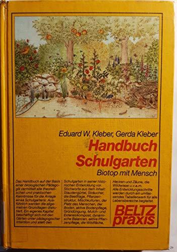9783407621825: Handbuch Schulgarten. Biotop mit Mensch