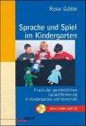 9783407623409: Sprache und Spiel im Kindergarten. Handbuch zur Sprach- und Spielförderung