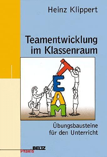 9783407624277: Teamentwicklung im Klassenraum