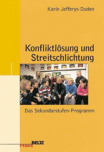 9783407624284: Konfliktlösung und Streitschlichtung: Das Sekundarstufen-Programm