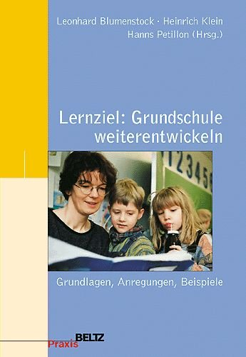 Lernziel: Grundschule weiterentwickeln: Leonhard Blumenstock