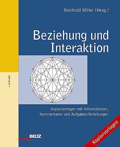 Beziehung und Interaktion (Beltz Praxis): Reinhold Miller