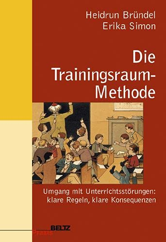 9783407625137: Die Trainingsraum-Methode.