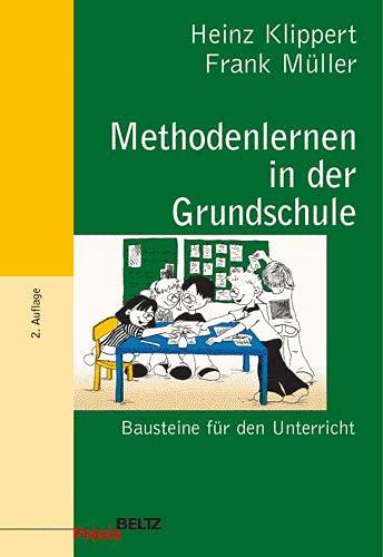 9783407625229: Methodenlernen in der Grundschule. Bausteine für den Unterricht