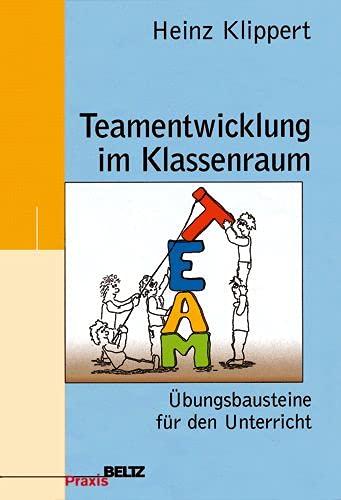 9783407625366: Teamentwicklung im Klassenraum