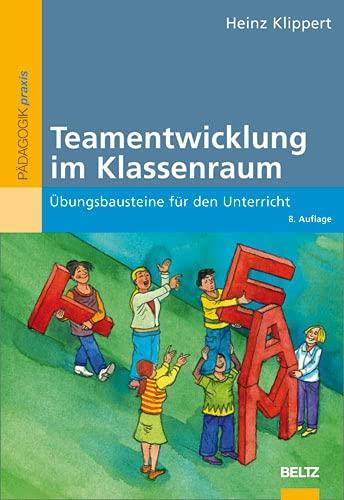9783407626295: Teamentwicklung im Klassenraum: Ãœbungsbausteine für den Unterricht