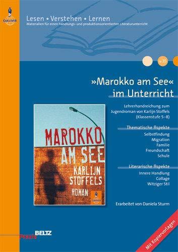 9783407626332: »Marokko am See« im Unterricht: Lehrerhandreichung zum Jugendroman von Karlijn Stoffels (Klassenstufe 5-8, mit Kopiervorlagen)