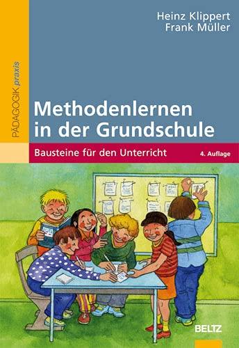9783407626608: Methodenlernen in der Grundschule: Bausteine für den Unterricht