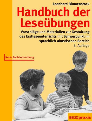 9783407626684: Handbuch der Leseübungen: Vorschläge und Materialien zur Gestaltung des Erstleseunterrichts mit Schwerpunkt im sprachlich-akustischen Bereich