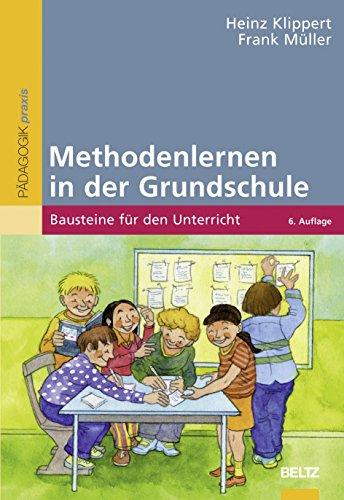 9783407627551: Methodenlernen in der Grundschule: Bausteine für den Unterricht